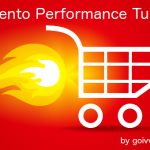 Magento Performance Tuning | 7 steps to faster website
